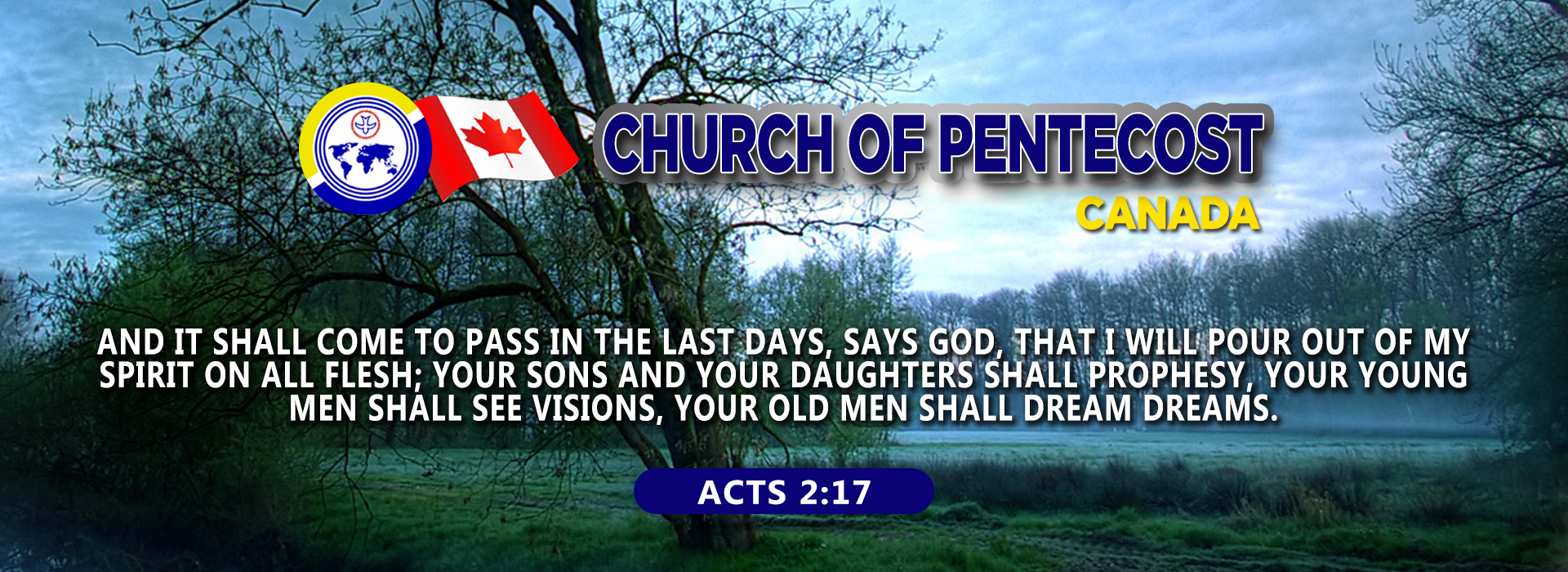 The Church of Pentecost Canada – Bringing the world to the saving